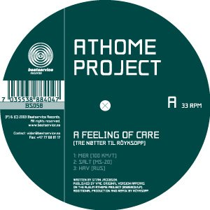 Athome Project – A Feeling Of Care (Tre Nøtter Til Röyksopp)