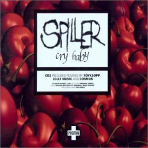 Spiller – Cry Baby (Röyksopp's Målselves Memorabilia Mix)
